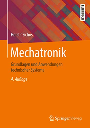 Mechatronik: Grundlagen und Anwendungen...