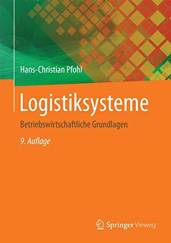 Logistiksysteme: Betriebswirtschaftliche...