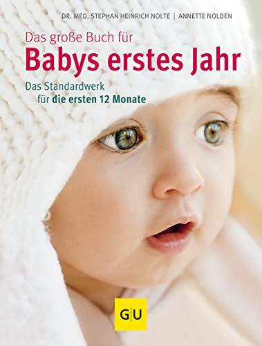 Das große Buch für Babys erstes Jahr:...