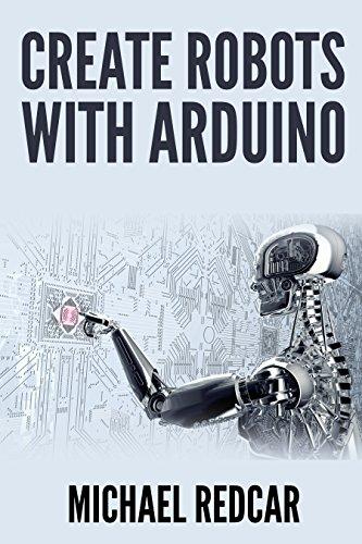 CREATE ROBOTS WITH ARDUINO (English...