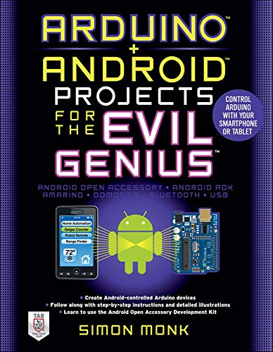 Arduino + Android Projects for the Evil...